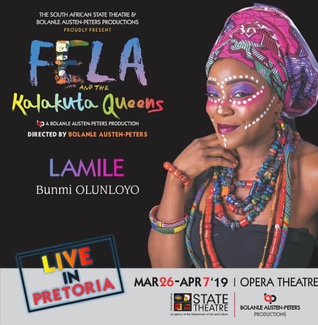 Poster For Fela And The Kalakuta Queens Organized By The South African State Theatre. In this photos, Bunmi Olunloyo played the role of Lamile - one of Fela's wives.